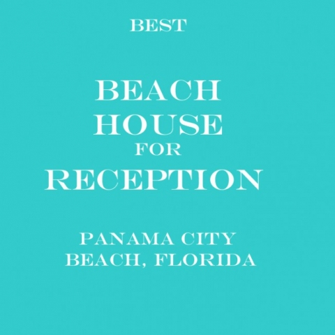 Best houses for reception in Panama City Beach, Florida